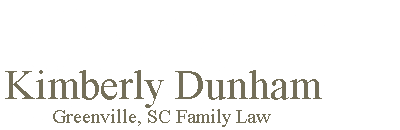 Kimberly Dunham - Family Law Attorney